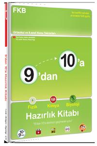 9'dan 10'a Fizik Kimya Biyoloji Hazırlık Kitabı